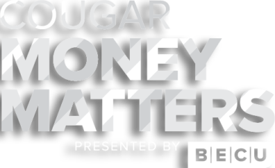 Cougar Money Matters Presented by BECU [Logo]