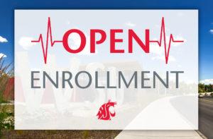 Open enrollment period for WSU employees.