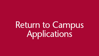 Return to campus applications