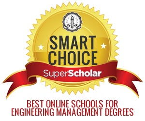 SuperScholar Smart Choice Best Online Schools for Engineering Management Degrees