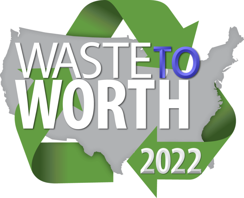 """USA outline wrapped in recycling arrows. """"Waste to Worth 2022"""""""