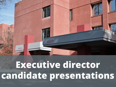 Executive director candidate presentations