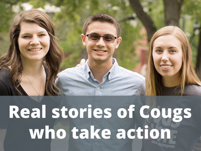 Real stories of Cougs who take action