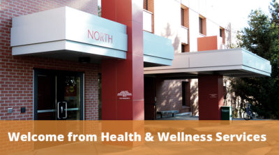 Welcome From Health & Wellness Services