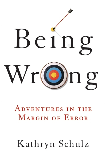 Book cover of Being Wrong.