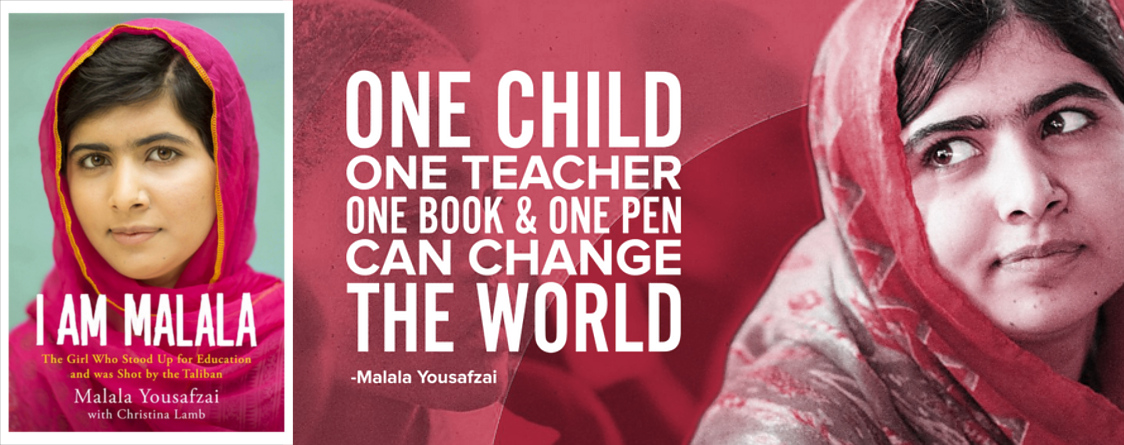 Quote from Malala Yousafzai: One child, one teacher, one book, and one pen can change the world.