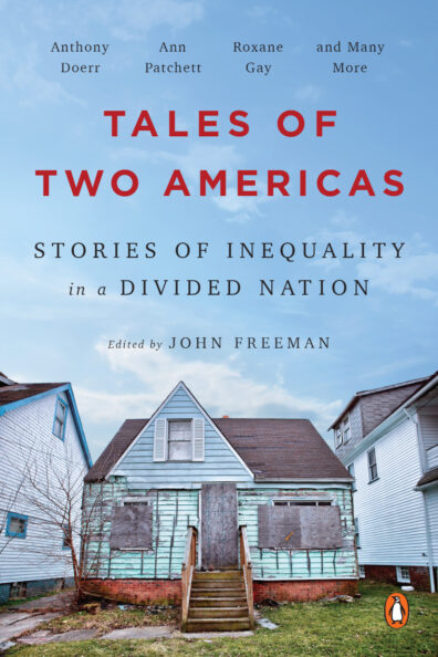 """Book cover for the 2021-22 Common Reading """"Tales of Two Americas: Stories of Inequality in a Divided Nation,"""" edited by John Freeman."""