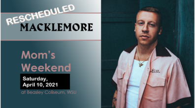 Macklemore rescheduled for spring 2021 WSU Mom's Weekend