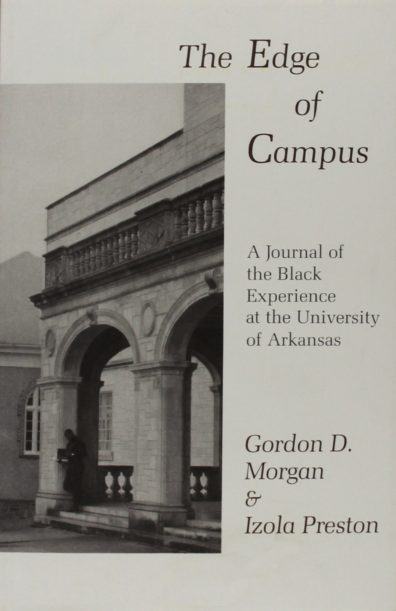 """A book with a black and white photo of a building on the cover. The book is called """"The Edge of Campus."""" It was written by Gordon Morgan and his wife Izola."""