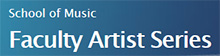 faculty-artist-series banner