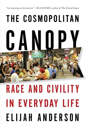 The Cosmopolitan Canopy: Race and Civility in Everyday Life book cover