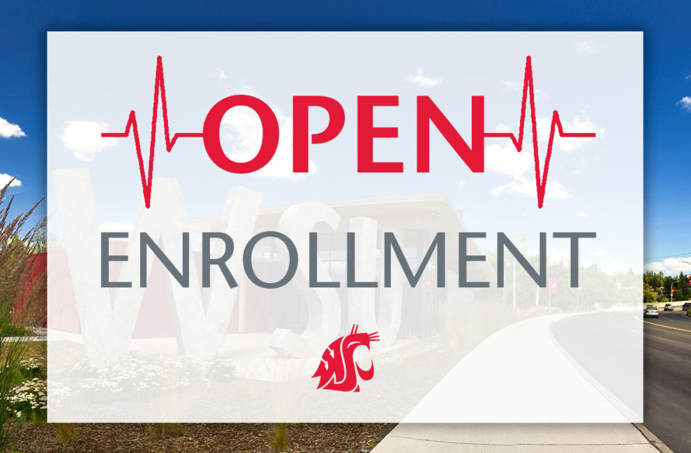 Open enrollment period for WSU employees.