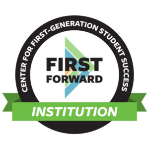Center for First-Generation Student Success First Forward Institution.