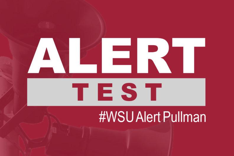 WSU Alert test on the Pullman campus.