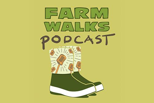Farm Walks podcast.