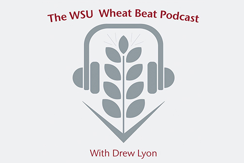 The WSU Wheat Beat Podcast with Drew Lyon.