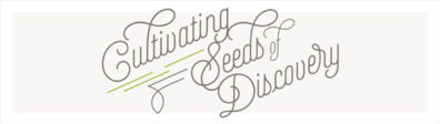 Cultivating Seeds of Discovery