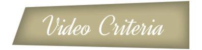 Video Criteria