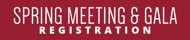 register here for the spring meeting and gala