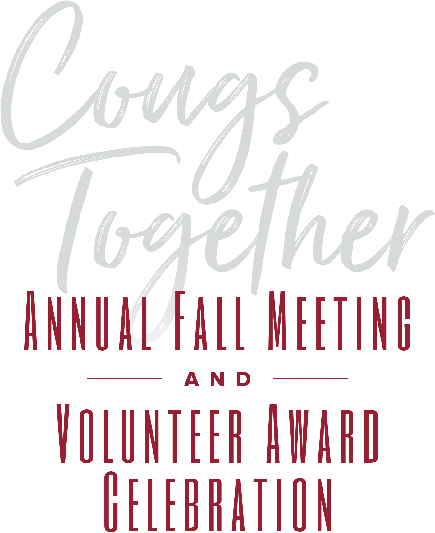 Annual Fall Meeting and Volunteer Awards Ceremony.