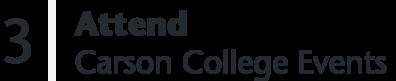 3 Attend Carson College Events
