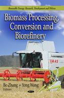 Book cover: Biomass Processing, Conversion and Biorefinery - Bo Zhang, Yong Wang, editors