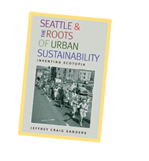 Seattle and the Roots of Urban Sustainability book cover