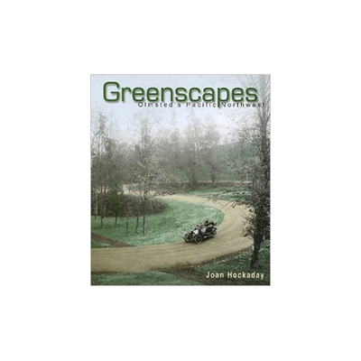 Greenscapes: Olmsted's Pacific Northwest book cover