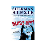 Blasphemy cover by Sherman Alexie