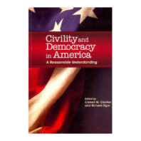 Civility and Democracy in America