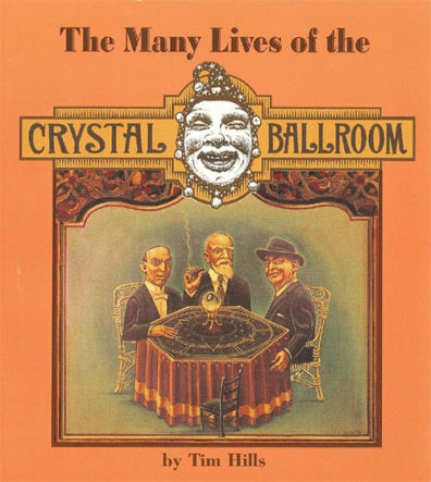 Cover of The Many Lives of the Crystal Ballroom