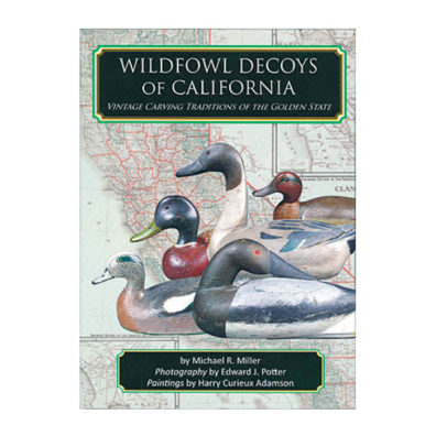 Wildfowl Decoys of California book cover