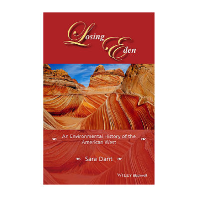 Cover of Losing Eden: An Environmental History of the American West