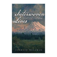 Cover of book Interwoven Lives: Indigenous Mothers of Salish Coast Communities