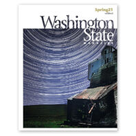 Cover of Spring 2021 issue of Washington State Magazine, with star trails in circles above an abandoned farm house
