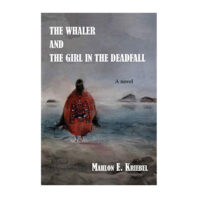 Book cover of The Whaler and the Girl in the Deadfall