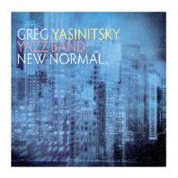 Cover of jazz album YAZZ Band: New Normal by Greg Yasinitsky