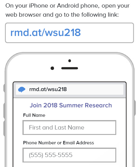 On your smart phone, open your web browser and navigate to rmd dot at slash wsu218.