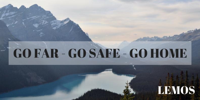 """graphic reading """"GO FAR,GO SAFE,GO HOME"""""""